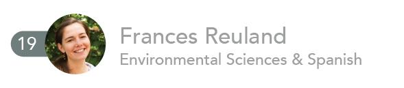 Frances Reuland, Environmental Sciences and Spanish