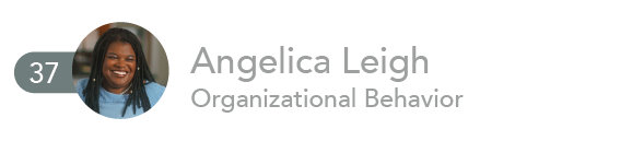 Angelica Leigh, Organizational Behavior