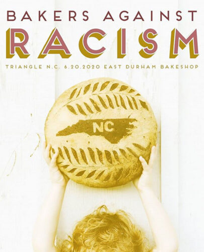 """a photo of a small child grabbbing a loaf of bread dusted in a design of the state of NC; top reads """"Bakers Against Racism, Triangle N.C., 6.20.2020, East Durham Bakeshop"""""""