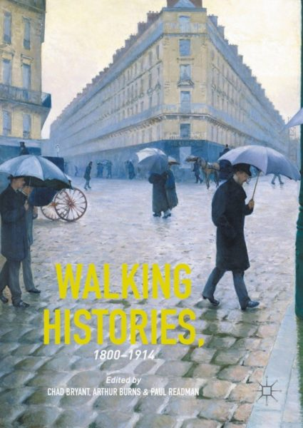 """Walking Histories 1800 to 1914"" cover, a painting of people in the past walking about a cobblestone street with umbrellas"