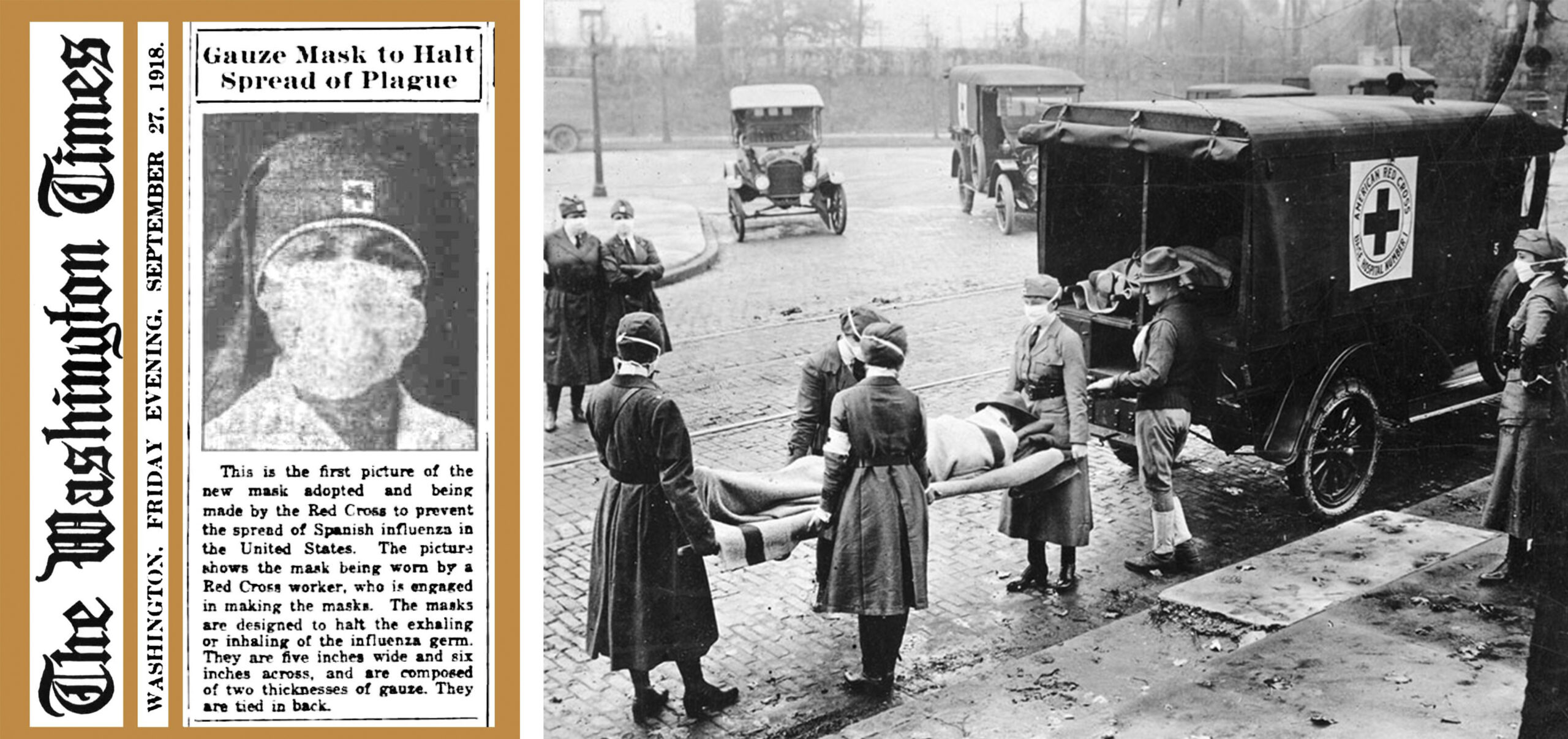 left: an article from The Washington Times on new gauze masks; right: EMTs in 1918 carry a Spanish flu vicitm to an ambulance