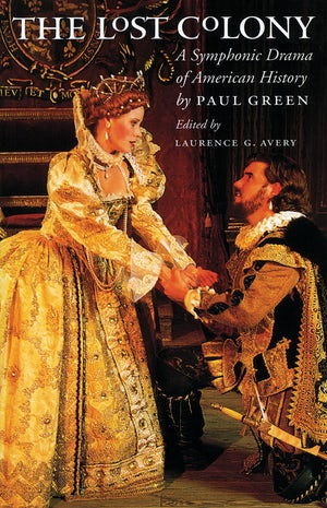 "Cover of ""The Lost Colony"" by Paul Green showing two actors performing in the play."
