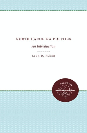 "Cover of ""North Carolina Politics"" by Jack D. Fleer. There are no photographs or illustrations."