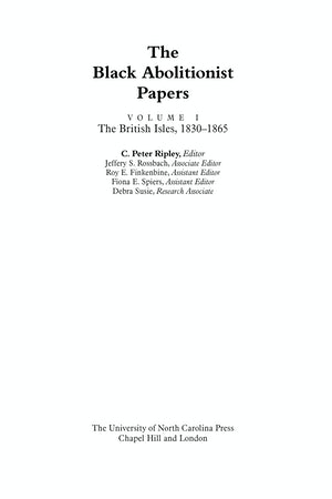 "Cover of ""The Black Abolitionist Papers,"" edited by C. Peter Ripley. There is no photo or illustration."