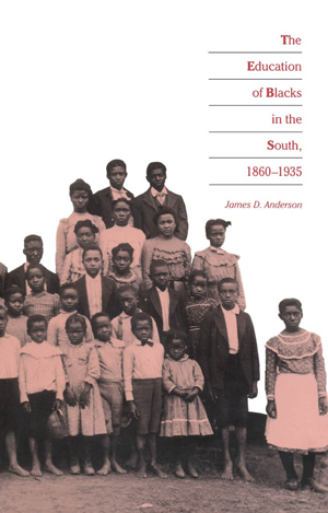 "Cover of ""The Education of Blacks in the South, 1860-1935"" by James D. Anderson, showing a black-and-white photograph of a group of Black children. The photograph has been tinted pink."