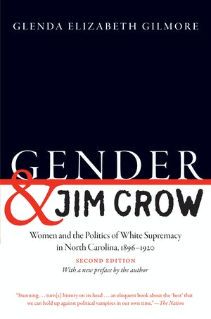 "Cover of ""Gender and Jim Crow"" by Glenda Elizabeth Gilmore. There are no photographs or illustrations."