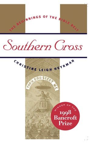 "Cover of ""Southern Cross"" by Christine Leigh Heyrman with an illustration of a pastor preaching to a congregation. The cover notes that the book is the winner of the 1998 Bancroft Prize."